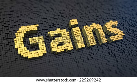 Word 'Gains' of the yellow square pixels on a black matrix background.  Waiting for high income - stock photo