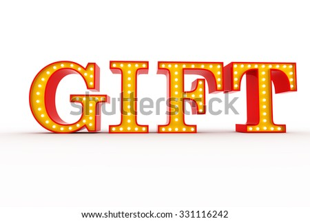 Word gift broadway style light bulb stock illustration 331116242 word gift broadway style light bulb alphabet 3d rendering negle Images
