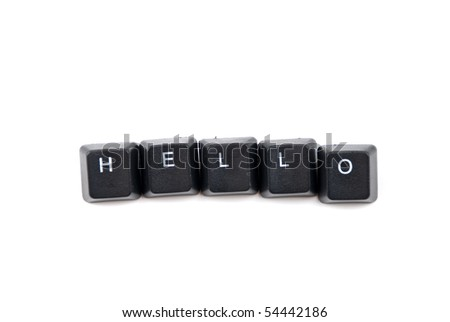 Word hello composed with black letters of computer keyboard isolated on white background,copy space for text message