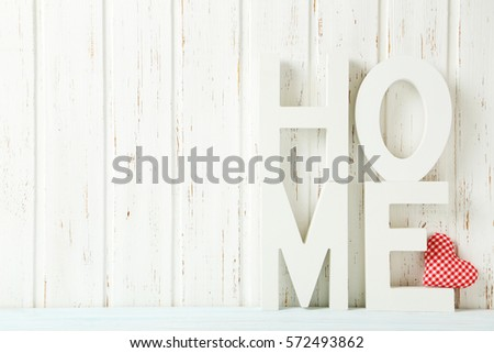 Word Home Of The Decorative Letters On Wooden Table