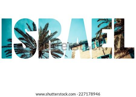 Word ISRAEL over national symbols. - stock photo
