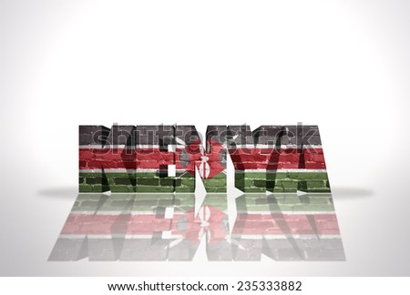 Word Kenya with National Flag on the white background - stock photo