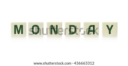 "Word ""Monday"" on board game square plastic tile pieces, isolated on a white background."