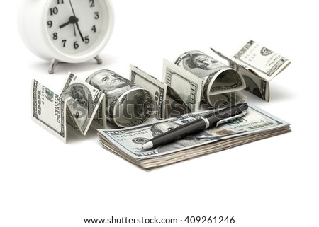 """Word """"money"""" made from dollars in front of clock, on white background. Concept of money, finance and business - stock photo"""