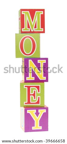word money spelled out in baby blocks isolated on white - stock photo