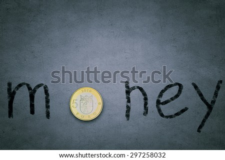 Word money with fife euro coin instead of letter O