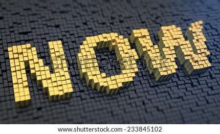 Word 'Now' of the yellow square pixels on a black matrix background. Now is the time. - stock photo