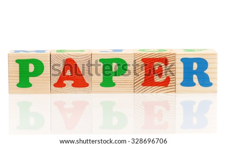 Word paper formed by wood alphabet blocks, isolated on white background