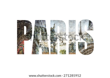 Word Paris. Paris architecture on textured grunge paper background  - stock photo