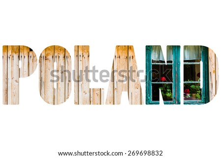 Word POLAND over traditional house. - stock photo