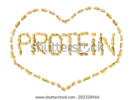 Word Protein written using letters made of peanuts framed in a heart shape on isolated background
