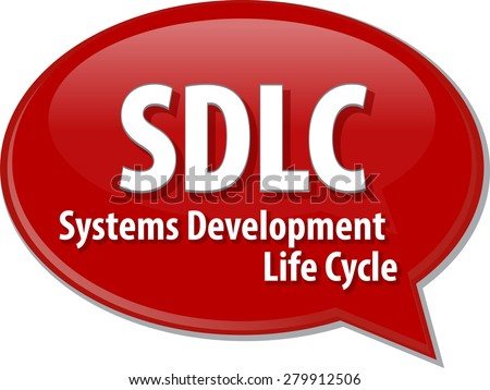 word speech bubble illustration of business acronym term SDLC System Development Life Cycle - stock photo