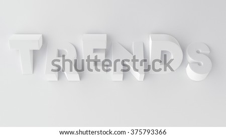 WORD TRENDS WRITTEN AS A METAPHOR WITH UPS AND DOWNS LETTERS  - stock photo