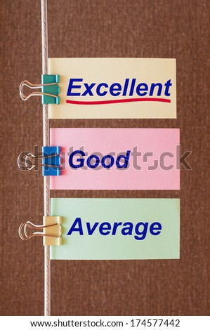 Words Average, Good and Excellent symbolizing improvement and success. Concept of excellence quality - stock photo