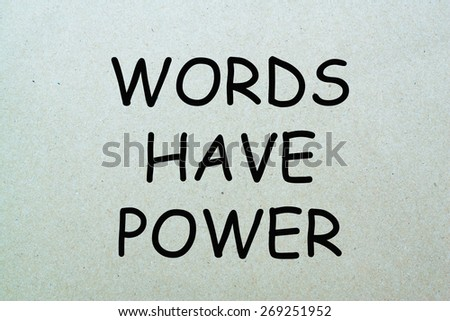 Words Have Power Concept - stock photo