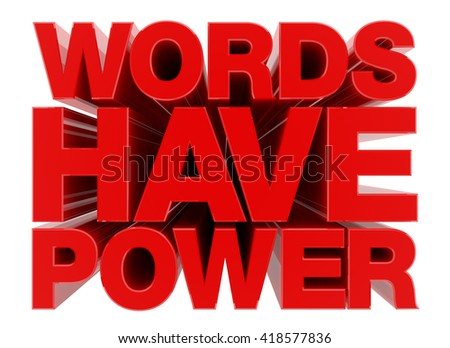 WORDS HAVE POWER word on white background illustration 3D rendering - stock photo