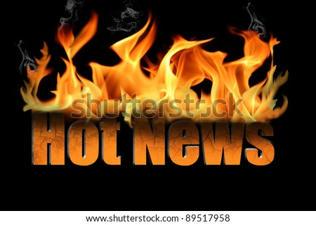 Words Hot News in flame text with billows of smoke curling off the fire.   On a black background, many conceptual ideas for business. - stock photo