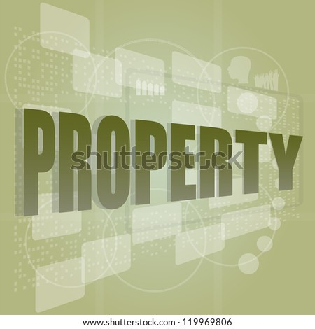 words property on digital screen, security concept, raster - stock photo