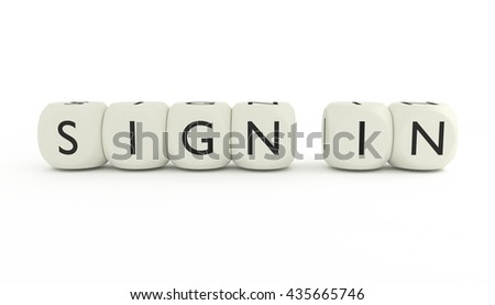 Words SIGN IN written on dices and isolated on white background. 3D render.