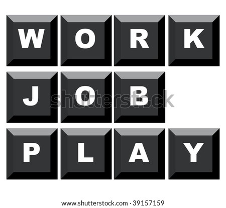 Words work, job and play spelled on black computer keyboard, isolated on white background. - stock photo