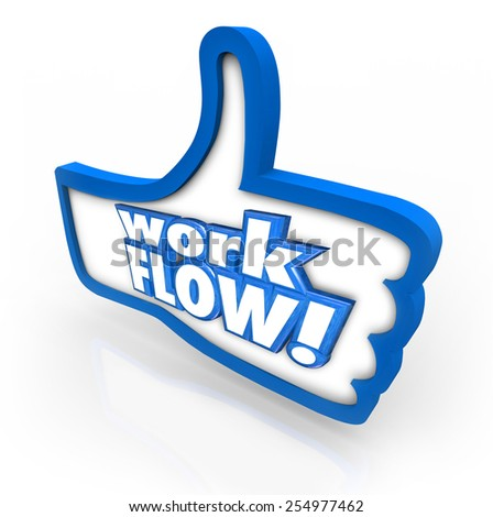 Work Flow words on a blue thumbs up symbol to illustrate approval for improved or better working system, process or procedure - stock photo