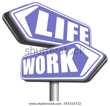 work life balance importance of career versus family leisure time and friends avoid burnout mental health stress test road sign arrow - stock photo