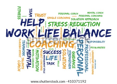 Work life Balance word cloud on a white background - stock photo