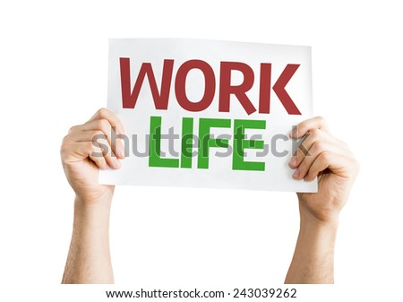 Work Life card isolated on white background - stock photo