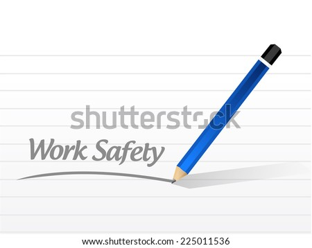 work safety message sign illustration design over a white background - stock photo