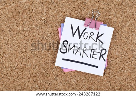 Work Smarter - stock photo