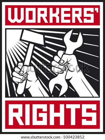 worker`s rights poster (workers rights design) - stock photo