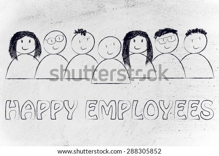 workforce and human capital: happy employees