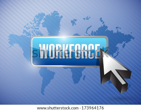 workforce button illustration design over a world map background - stock photo
