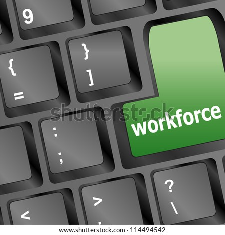 Workforce key on keyboard - business concept. raster - stock photo
