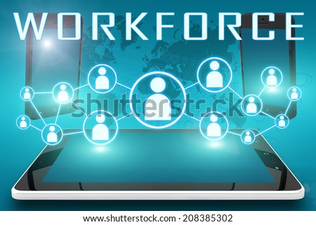 Workforce - text illustration with social icons and tablet computer and mobile cellphones on cyan digital world map background - stock photo