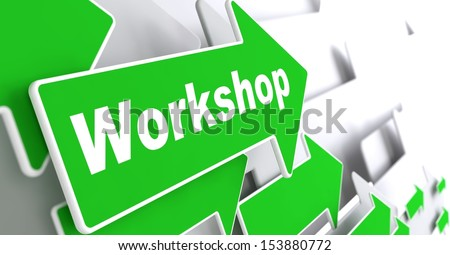 """Workshop - Business Concept. Green Arrow with """"Workshop"""" Slogan on a Grey Background. 3D Render. - stock photo"""
