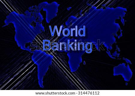 World Banking concept - World map background - stock photo