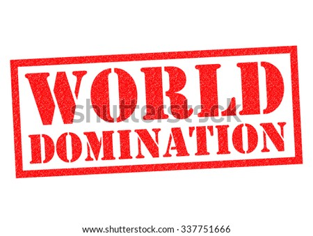WORLD DOMINATION red Rubber Stamp over a white background. - stock photo