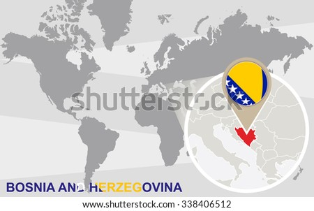 World map with magnified Bosnia and Herzegovina. Bosnia and Herzegovina flag and map. Rasterized Copy. - stock photo