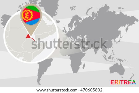 World map with magnified Eritrea. Eritrea flag and map. Raster copy.