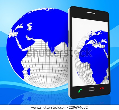 World Phone Indicating Web Site And Globalise