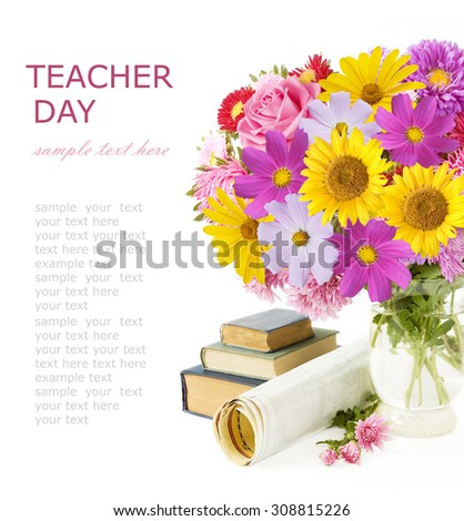 World Teacher's Day (flowers bunch, books,map and globe isolated on white background with sample text) - stock photo