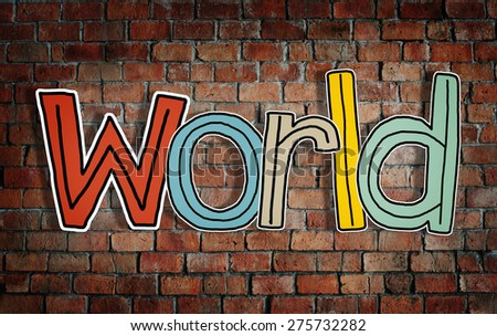 World Word and Brick Wall in Background Concept - stock photo