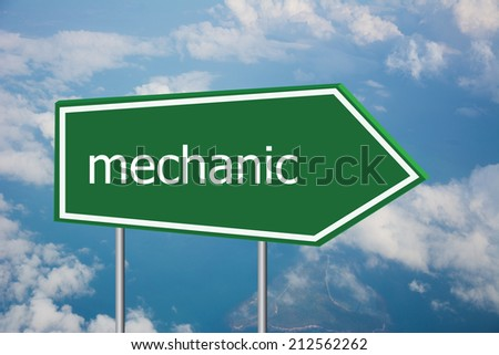 Write a mechanic on the Road Sign  - stock photo