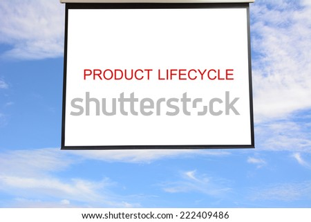 Write PRODUCT LIFECYCLE in The hanging projection screen  - stock photo