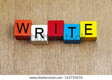 Write - sign for writing, education, literature and the art of stories - stock photo