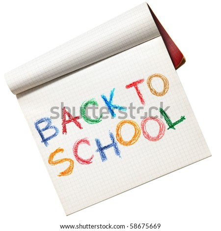 Writing-book with back to school text over white background - stock photo