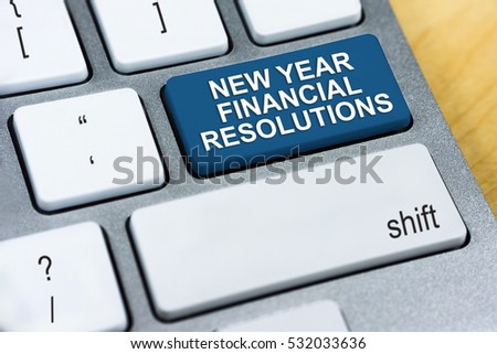 Written word New Year Financial Resolutions on blue keyboard button