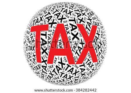 Written word Tax in red within a sphere shape with isolated white background - stock photo
