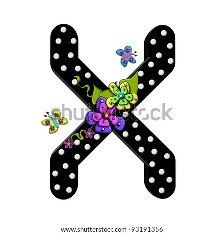 """X, in the alphabet set """"Funny Flowers"""", is decorated with mod flowers in three layers.  Flowers have butterflies and vines.  Letters are shiny black with 3D polka dots. - stock photo"""